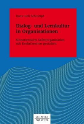 Dialog- und Lernkultur in Organisationen