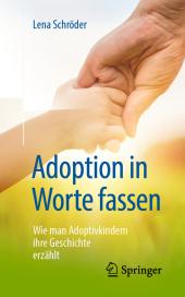 Adoption in Worte fassen
