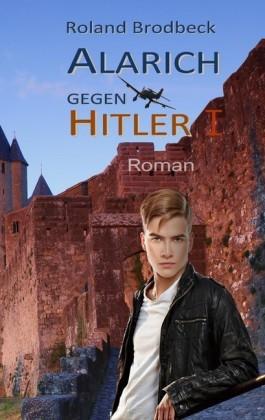 Alarich gegen Hitler