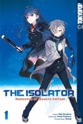 The Isolator - Realization of Absolute Solitude