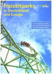 Freizeitparks in Deutschland und Europa Cover
