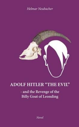 Adolf Hitler 'The Evil'