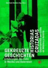 Gekreuzte Geschichten / Historias Cruzadas