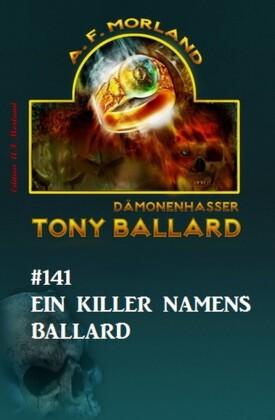 ?Ein Killer namens Ballard Tony Ballard Nr. 141