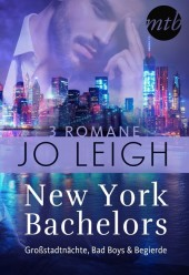 New York Bachelors - Großstadtnächte, Bad Boys & Begierde (3in1)