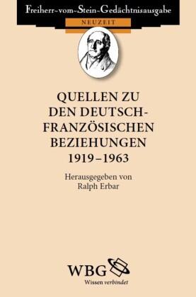 Quellen zu den deutsch- französischen Beziehungen 1919 - 1963