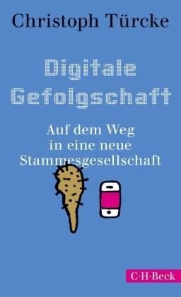 Digitale Gefolgschaft