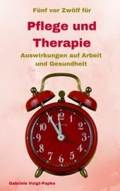 Fünf vor Zwölf für Pflege und Therapie