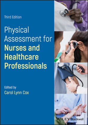 Physical Assessment for Nurses and Healthcare Professionals