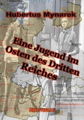 Eine Jugend im Osten des Dritten Reiches