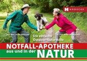 Notfall-Apotheke in und aus der Natur Cover