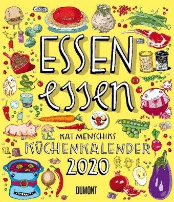 Essen essen - Kat Menschiks Küchenkalender 2020