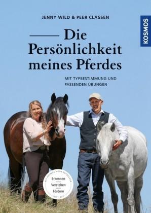 Die Persönlichkeit meines Pferdes erkennen, verstehen, fördern