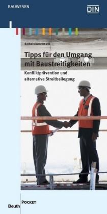 Tipps für den Umgang mit Baustreitigkeiten