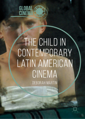The Child in Contemporary Latin American Cinema