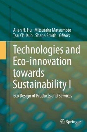 Technologies and Eco-innovation towards Sustainability I