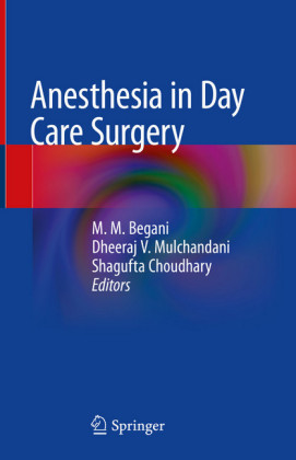 Anesthesia in Day Care Surgery