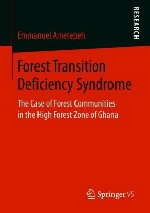 Forest Transition Deficiency Syndrome