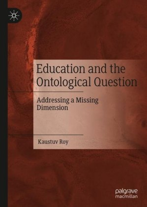 Education and the Ontological Question