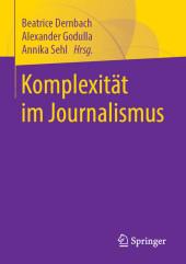 Komplexität im Journalismus