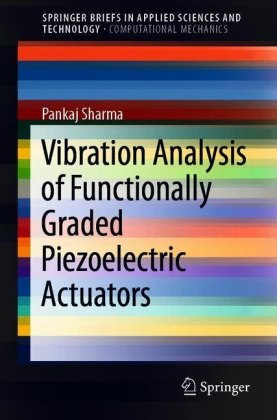 Vibration Analysis of Functionally Graded Piezoelectric Actuators