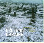Erlebnis Ukraine