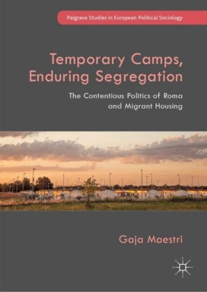 Temporary Camps, Enduring Segregation