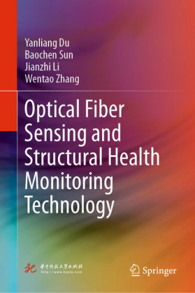 Optical Fiber Sensing and Structural Health Monitoring Technology