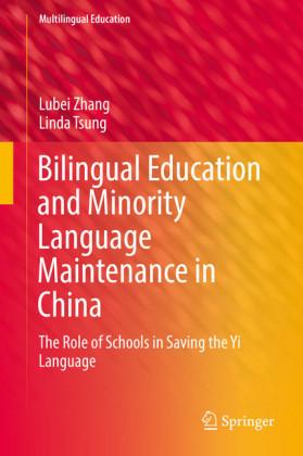 Bilingual Education and Minority Language Maintenance in China
