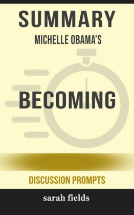 Summary: Michelle Obama's Becoming