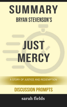 Summary: Bryan Stevenson's Just Mercy