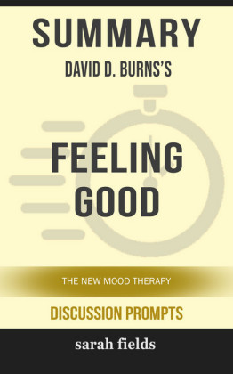 Summary: David D. Burns's Feeling Good