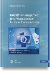 Qualitätsmanagement - Das Praxishandbuch für die Automobilindustrie, m. 1 Buch, m. 1 E-Book