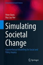 Simulating Societal Change
