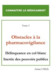 Obstacles à la pharmacovigilance