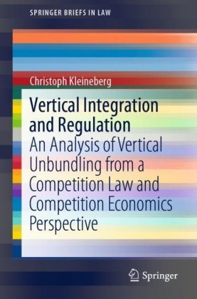 Vertical Integration and Regulation
