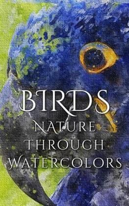 Birds - Nature through Watercolors