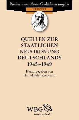 Quellen zur staatlichen Neuordnung Deutschlands 1945 - 1949