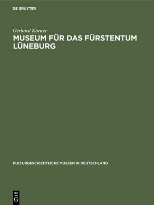 Museum für das Fürstentum Lüneburg