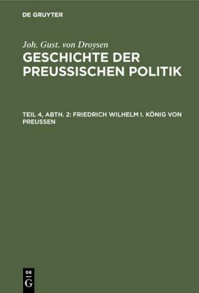 Friedrich Wilhelm I. König von Preußen