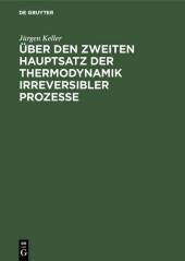 Über den zweiten Hauptsatz der Thermodynamik irreversibler Prozesse