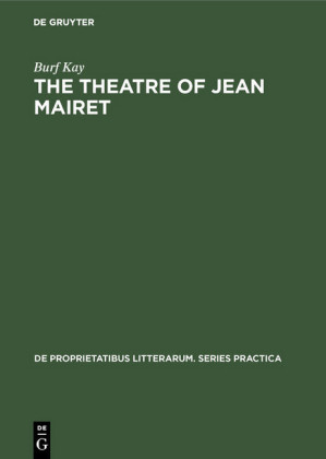 The theatre of Jean Mairet
