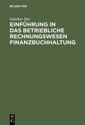 Einführung in das betriebliche Rechnungswesen Finanzbuchhaltung