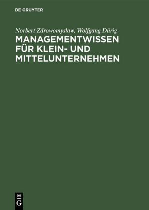 Managementwissen für Klein- und Mittelunternehmen