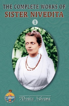 The Complete Works of Sister Nivedita Vol.1