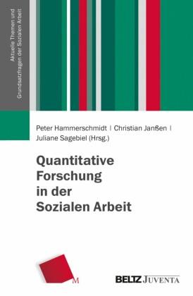 Quantitative Forschung in der Sozialen Arbeit