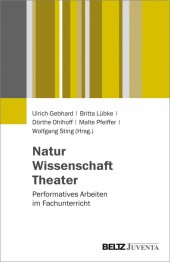 Natur - Wissenschaft - Theater