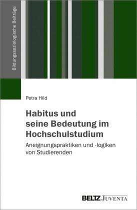 Habitus und seine Bedeutung im Hochschulstudium