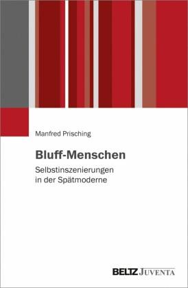 Bluff-Menschen