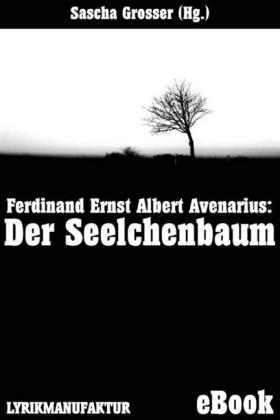 Ferdinand Avenarius: Der Seelchenbaum